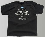 If Not For/Haggis Short Sleeve T-shirt