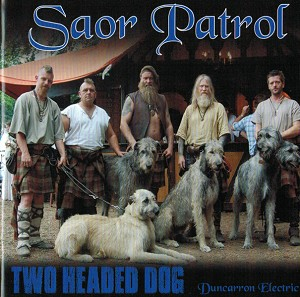 Saor Patrol - Two Headed Dog CD